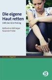Die eigene Haut retten (eBook, PDF)