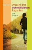 Umgang mit traumatisierten Patienten (eBook, PDF)