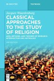 Classical Approaches to the Study of Religion (eBook, PDF)