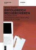 Erfolgreich recherchieren - Altertumswissenschaften und Archäologie (eBook, ePUB)