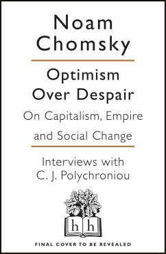Optimism Over Despair - Chomsky, Noam; Polychroniou, C. J.