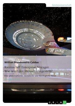 Raumschiff Enterprise Voyager. Wie wird der Mensch dargestellt? (eBook, ePUB)