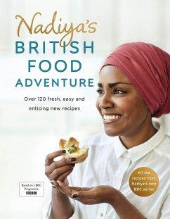 Nadiya's British Food Adventure - Hussain, Nadiya