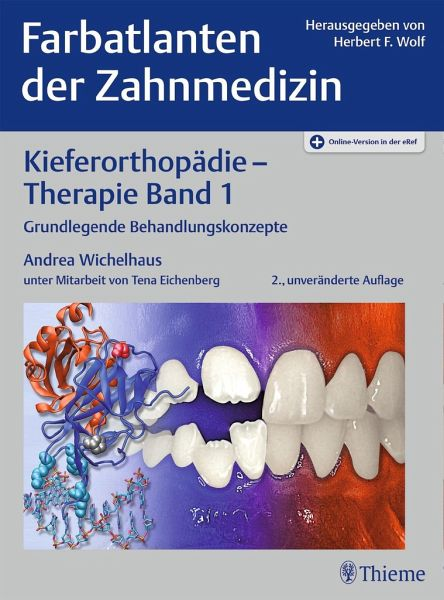 Farbatlanten der Zahnmedizin 9: Kieferorthopädie - Therapie. Band 1