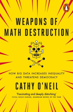 Weapons of Math Destruction - O'Neil, Cathy