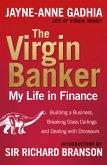 The Virgin Banker: My Life in Finance