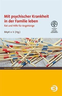 Mit psychischer Krankheit in der Familie leben (eBook, ePUB)
