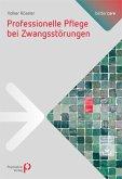 Professionelle Pflege bei Zwangsstörungen (eBook, PDF)