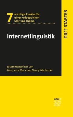 Internetlinguistik - Marx, Konstanze;Weidacher, Georg