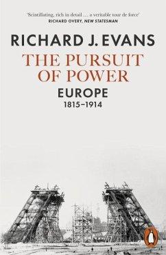 The Pursuit of Power - Evans, Richard J.