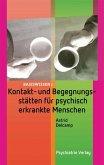 Kontakt- und Begegnungsstätten für psychisch erkrankte Menschen (eBook, PDF)