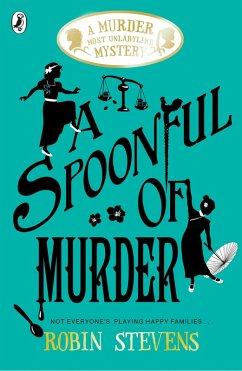 A Spoonful of Murder (eBook, ePUB) - Stevens, Robin