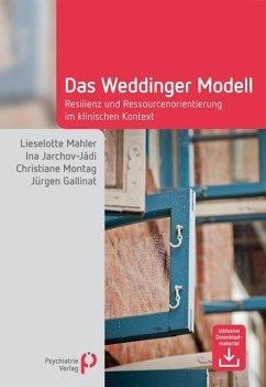 Das Weddinger Modell (eBook, PDF) - Mahler, Lieselotte; Jarchov-Jádi, Ina; Montag, Christiane; Gallinat, Jürgen