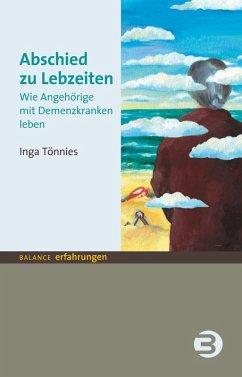 Abschied zu Lebzeiten (eBook, ePUB) - Tönnies, Inga