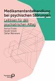 Medikamentenbehandlung bei psychischen Störungen (eBook, PDF)