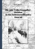 Die 326. Volks-Grenadier-Division in der Ardennenoffensive 1944/45