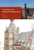 Virtual Palaces / Digitizing and Modelling Palaces