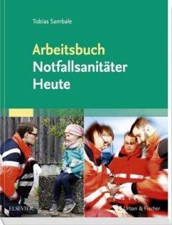 Arbeitsbuch Notfallsanitäter Heute - Sambale, Tobias