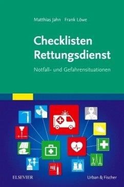 Checklisten Rettungsdienst - Jahn, Matthias; Löwe, Frank