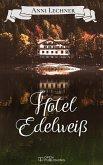 Hotel Edelweiß (eBook, ePUB)