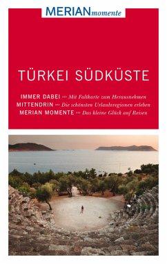 MERIAN momente Reiseführer Türkei Südküste (Män...