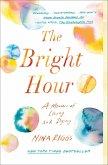 The Bright Hour (eBook, ePUB)