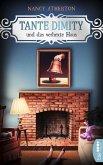 Tante Dimity und das verhexte Haus / Tante Dimity Bd.16 (eBook, ePUB)