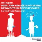 Mein lieber Herr Gesangsverein, die Waldfee holt die Kuh vom Eis (MP3-Download)