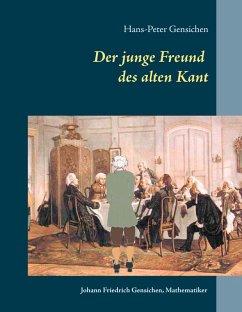 Der junge Freund des alten Kant (eBook, ePUB)