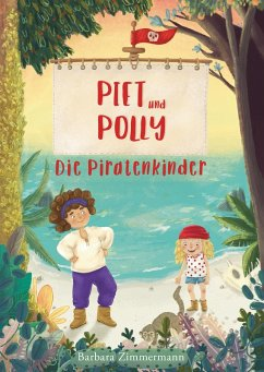 Piet und Polly (eBook, ePUB) - Zimmermann, Barbara
