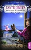 Tante Dimity und die Geister am Ende der Welt / Tante Dimity Bd.17 (eBook, ePUB)