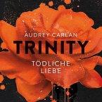 Tödliche Liebe / Trinity Bd.3 (MP3-Download)