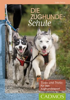 Die Zughunde-Schule (eBook, ePUB) - Dietze, Gabi
