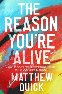 The Reason You're Alive (eBook, ePUB) - Quick, Matthew