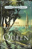 The Reluctant Queen (eBook, ePUB)