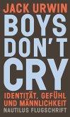 Boys don't cry (eBook, ePUB)