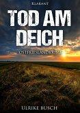 Tod am Deich / Kripo Greetsiel Bd.1 (eBook, ePUB)