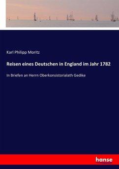 Reisen eines Deutschen in England im Jahr 1782