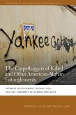 The Carpetbaggers of Kabul and Other American-Afghan Entanglements (eBook, ePUB)