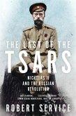 The Last of the Tsars (eBook, ePUB)