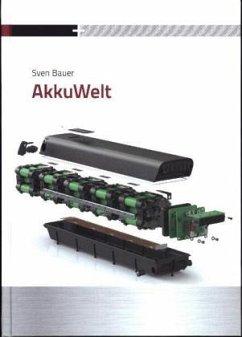 AkkuWelt - Bauer, Sven