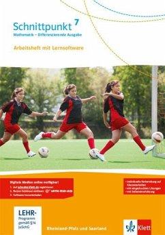 Schnittpunkt Mathematik - Differenzierende Ausgabe für Rheinland-Pfalz. Arbeitsheft mit Lösungsheft und Lernsoftware 7. Schuljahr