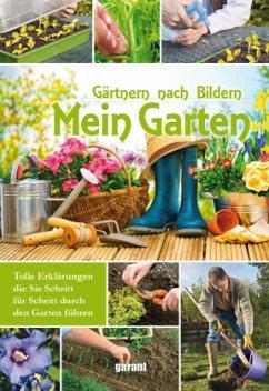 Gärtnern nach Bildern Mein Garten