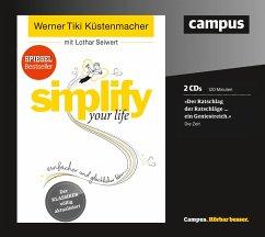 simplify your life, 2 Audio-CDs - Küstenmacher, Werner 'Tiki'; Seiwert, Lothar