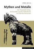 Mythen und Metalle