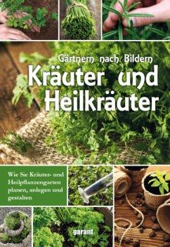 Gärtnern nach Bildern Kräuter und Heilkräuter
