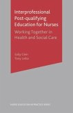 Interprofessional Post Qualifying Education for Nurses: Working Together in Health and Social Care