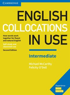 English Collocations in Use. Intermediate. 2nd Edition. Book with answers - McCarthy, Michael; O'Dell, Felicity