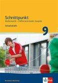 Schnittpunkt Mathematik. Arbeitsheft mit Lösungsheft 9. Schuljahr. Differenzierende Ausgabe Nordrhein-Westfalen ab 2013