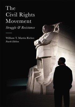 The Civil Rights Movement - Riches, William T. M.